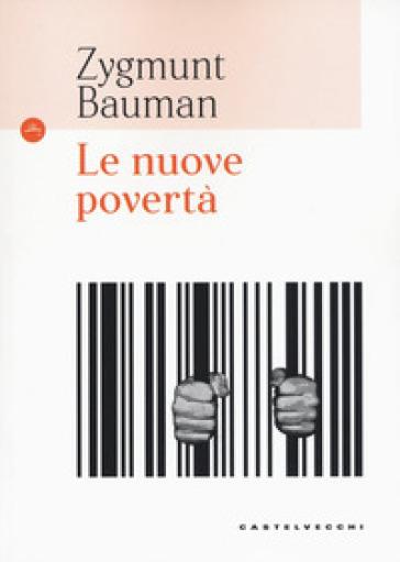 Le nuove povertà - Zygmunt Bauman  