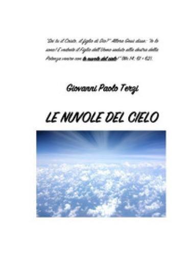 Le nuvole del cielo - Giulio Lorenzini |