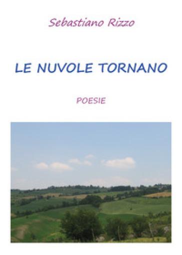 Le nuvole tornano - Sebastiano Rizzo | Jonathanterrington.com