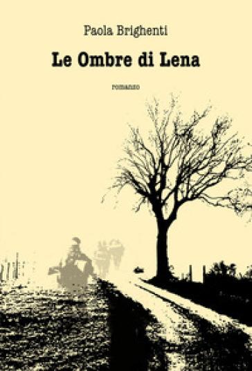 Le ombre di Lena - Paola Brighenti  
