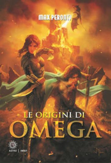 Le origini di Omega - Max Peronti |