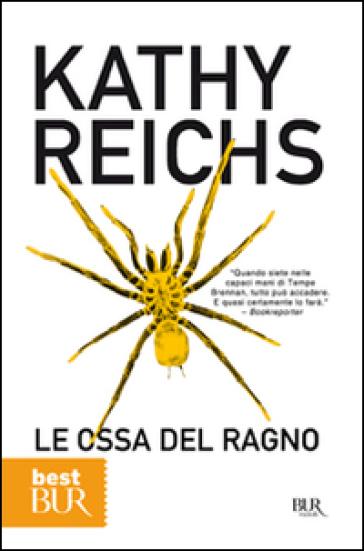Le ossa del ragno kathy reichs libro mondadori store - Libro da colorare uomo ragno libro ...
