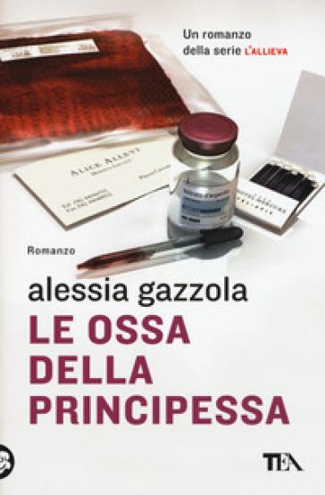 Le ossa della principessa - Alessia Gazzola pdf epub