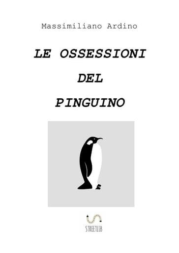Risultati immagini per le ossessioni del pinguino