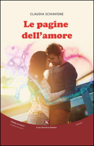 Le pagine dell'amore - Claudia Schiavone |
