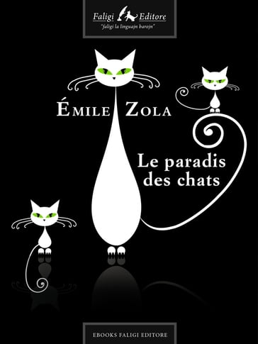 le paradis des chats mile zola ebook mondadori store. Black Bedroom Furniture Sets. Home Design Ideas