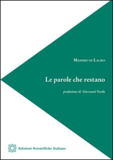Le parole che restano - Massimo Di Lauro   Thecosgala.com