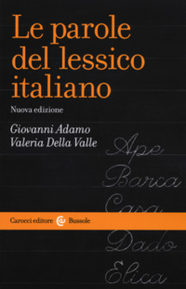 Le parole del lessico italiano - Gianni Adamo |