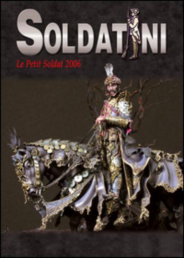 Le petit soldat 2006 - Alessandro Bruschi pdf epub