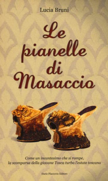Le pianelle di Masaccio - Lucia Bruni | Rochesterscifianimecon.com