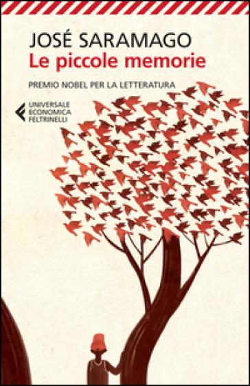Le piccole memorie - José Saramago |