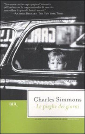 Le pieghe dei giorni - Charles Simmons |
