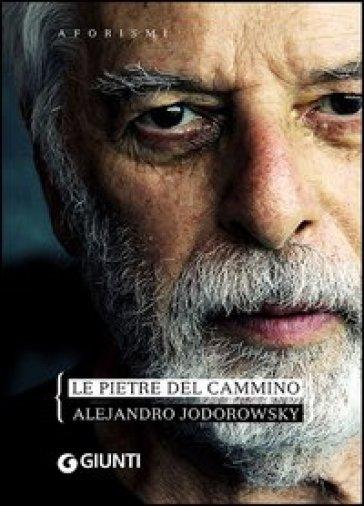 Le pietre del cammino - Alejandro Jodorowsky  