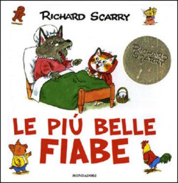 Le pi belle fiabe richard scarry libro mondadori store for Le piu belle lampade da tavolo