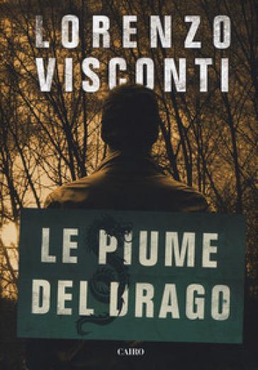 Le piume del Drago - Lorenzo Visconti pdf epub