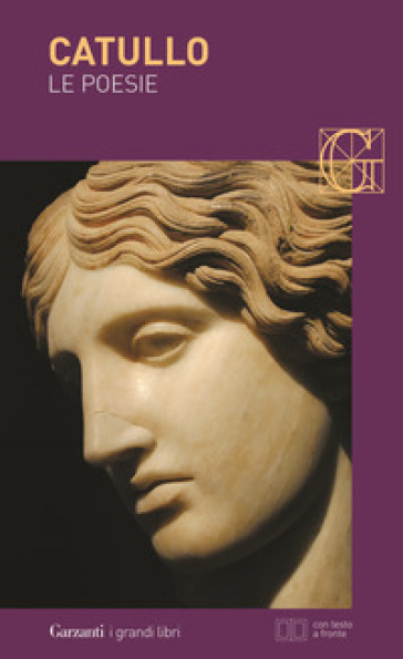 Le poesie. Testo latino a fronte - Gaio Valerio Catullo   Kritjur.org