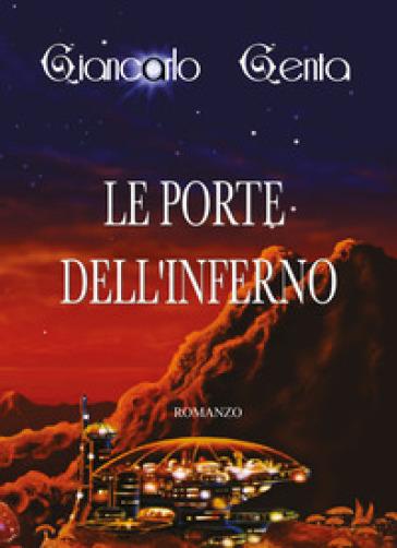 Le porte dell'inferno - Giancarlo Genta |