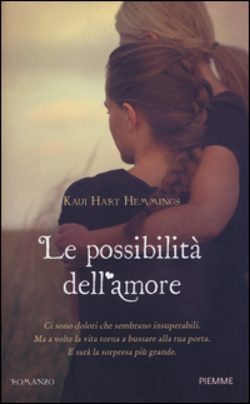 Le possibilità dell'amore - Kaui H. Hemmings  