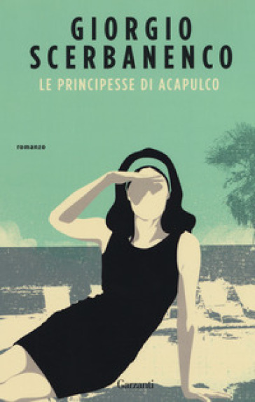 Le principesse di Acapulco - Giorgio Scerbanenco   Ericsfund.org