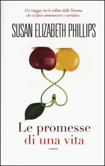 Le promesse di una vita - Susan Elizabeth Phillips   Thecosgala.com