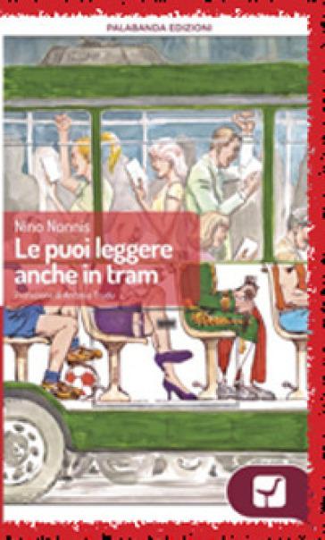 Le puoi leggere anche in tram - Nino Nonnis | Kritjur.org