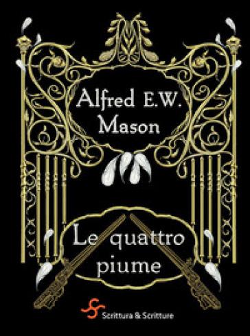 Le quattro piume - Alfred E. Mason |