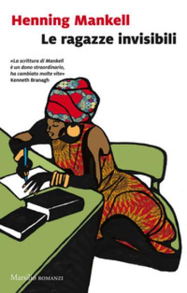 Le ragazze invisibili - Henning Mankell pdf epub