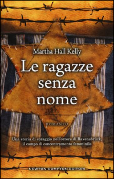 Le ragazze senza nome - Martha Hall Kelly | Jonathanterrington.com