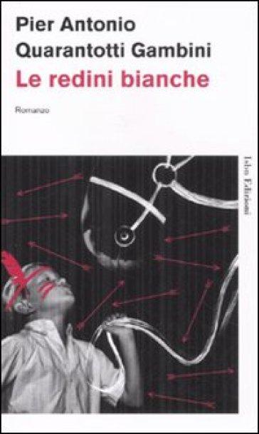Le redini bianche - Pier Antonio Quarantotti Gambini | Jonathanterrington.com