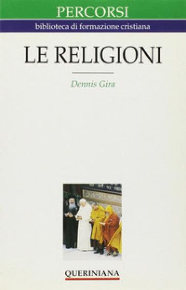 Le religioni - Dennis Gira |
