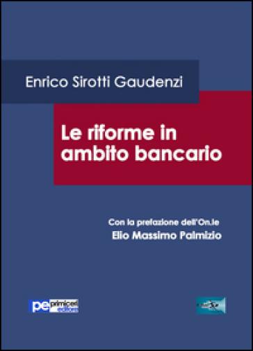 Le riforme in ambito bancario - Enrico Sirotti Gaudenzi | Rochesterscifianimecon.com