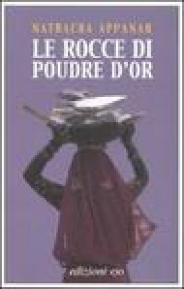 Le rocce di Poudre d'Or - Nathacha Appanah | Kritjur.org