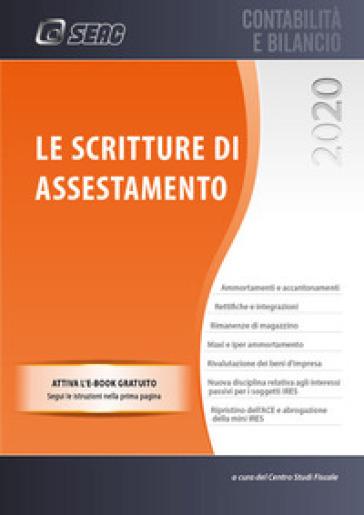 Le scritture di assestamento - Centro Studi Fiscali Seac | Thecosgala.com