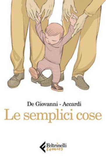 Le semplici cose - Massimiliano De Giovanni | Thecosgala.com