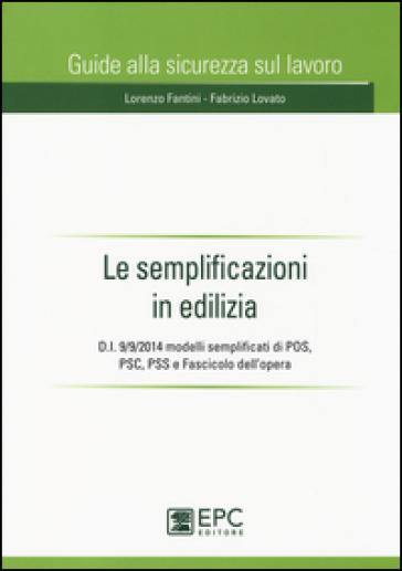 Le semplificazioni in edilizia - Lorenzo Fantini |