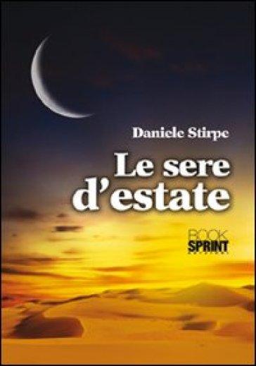 Le sere d'estate - Daniele Stirpe |