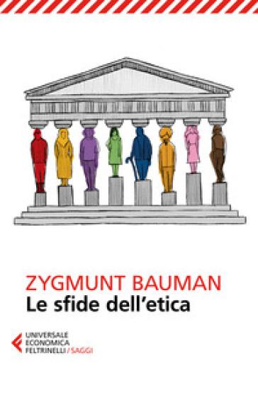 Le sfide dell'etica - Zygmunt Bauman | Jonathanterrington.com