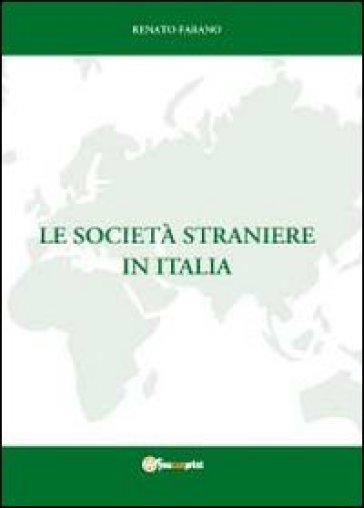Le società straniere in Italia - Renato Farano | Rochesterscifianimecon.com