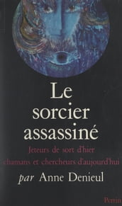 Le sorcier assassiné