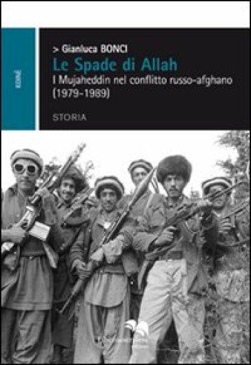 Le spade di Allah - Gianluca Bonci pdf epub