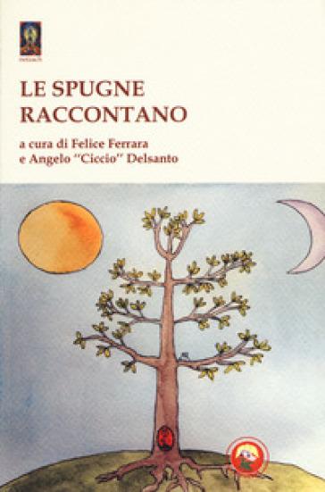 Le spugne raccontano - F. Ferrara | Kritjur.org