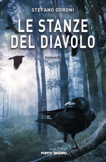 Le stanze del diavolo - Stefano Doroni |