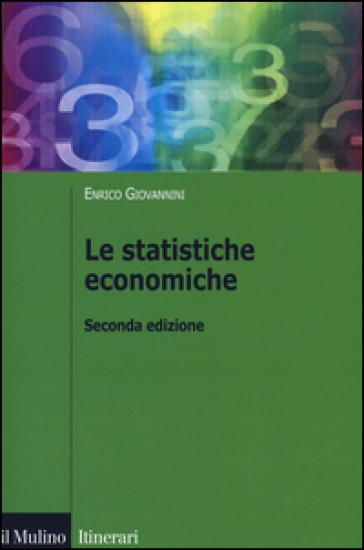 Le statistiche economiche - Enrico Giovannini pdf epub