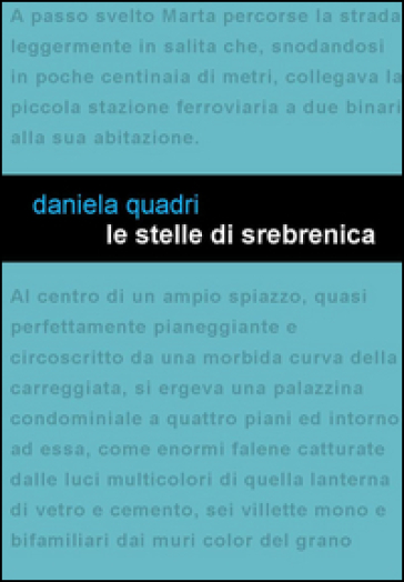 Le stelle di Srebrenica - Daniela Quadri  