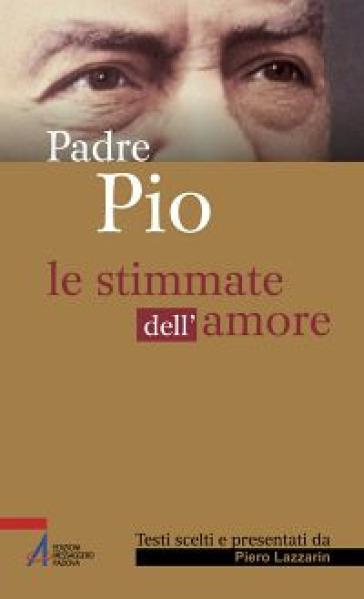 Le stimmate dell'amore - Pio da Pietrelcina (santo)   Kritjur.org