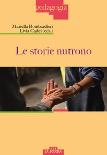 Le storie nutrono - M. Bombardieri  