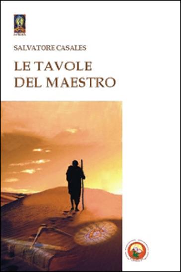Le tavole del maestro - Salvatore Casales |