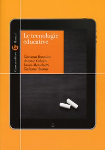 Le tecnologie educative - Giovanni Bonaiuti   Rochesterscifianimecon.com