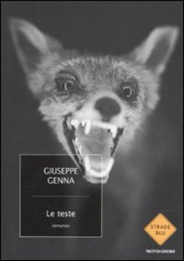 Le teste - Giuseppe Genna |