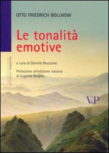 Le tonalità emotive - Otto F. Bollnow | Jonathanterrington.com